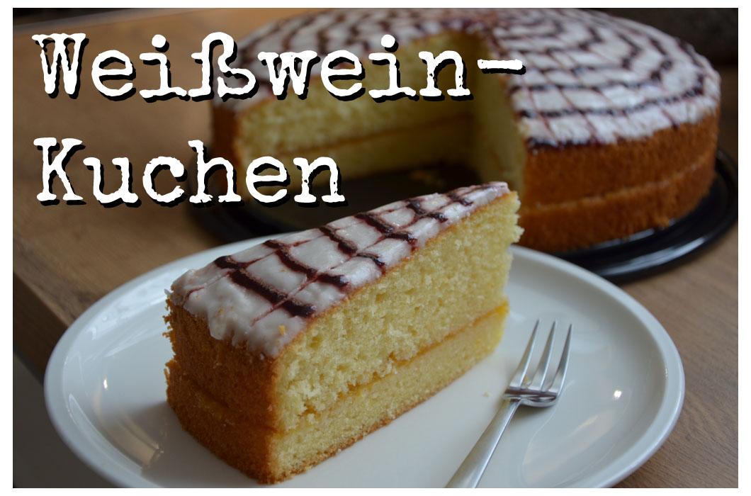 Weißwein Kuchen
